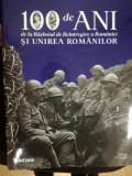 100 ani de la Războiul de Reîntregire a României și Unirea Românilor, Centenar