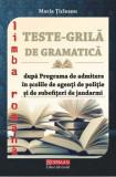 Cumpara ieftin Teste grilă de gramatică după programa de admitere în școlile de agenți de poliție și de subofițeri de jandarmi