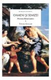 Oameni şi semizei. Povestea Romei antice (2 Vol.)
