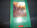 GLORIE-VLADIMIR NABOKOV-TRAD. EMIL IORDACHE-245 PG-