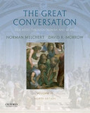 The Great Conversation: Volume II: Descartes Through Derrida and Quine