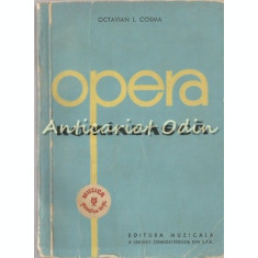 Opera Romineasca I - Octavian L. Cosma