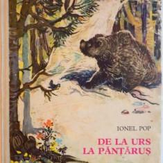 DE LA URS LA PANTARUS de IONEL POP, ILUSTRATII de COCA CRETOIU - SEINESCU, 1972