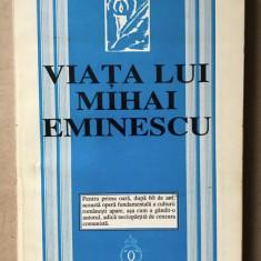 Viata lui Mihai Eminescu/ George Calinescu ed. anastatica a ed. din 1938