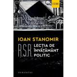 R. S. R. Lectia de invatamant politic, Ioan Stanomir