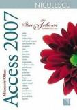 Microsoft Office Access 2007. Include obiective ale examenului Microsoft Certified Application Specialist/Steve Johnson