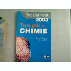 BACALAUREAT 2003. TESTE GRILA DE CHIMIE - CORNELIA GRECESCU