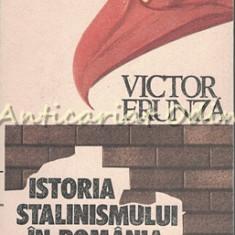 Istoria Stalinismului In Romania - Victor Frunza