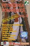 Caseta Petrecerea Românească Vol. 3 (Ediție Festival), originala