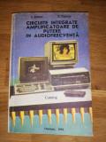 Circuite integrate amplificatoare putere in audiofrecventa - I Danci, E Turuta