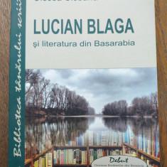 LUCIAN BLAGA SI LITERATURA DIN BASARABIA- OLESEA CIOBANU, 2012