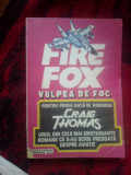 A2d Fire Fox ~ Vulpea De Foc - Craig Thomas (Firefox)