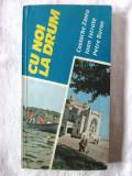 """CU NOI LA DRUM - Vol. II"", Costache Zmeu/ Ioan Istrate / Petre Baron, 1991, Alta editura"