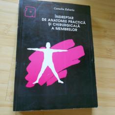CORNELIU ZAHARIA--INDREPTAR DE ANATOMIE PRACTICA SI CHIRURGICALA A MEMBRELOR