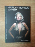 MARILYN MONROE . ULTIMA ZEITA de JEROME CHARYN , 2007