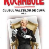 Rocambole 4|Clubul valetilor de cupa(vol. 2)-Ponson du Terrail(Aldo Press)