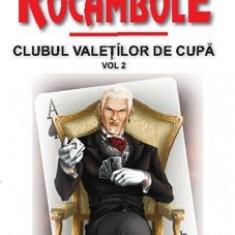 Rocambole 4 Clubul valetilor de cupa(vol. 2)-Ponson du Terrail(Aldo Press)