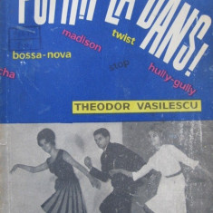 Poftiti la dans (dansuri clasice) -  Theodor Vasilescu