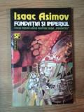 FUNDATIA SI IMPERIUL de ISAAC ASIMOV