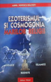 Ezoterismul si cosmogonia marilor religii - Aurel Popescu-Balcesti