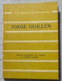 Jorge Guillen - Poeme (trad. Ștefan Aug. Doinaș & Andrei Ionescu)