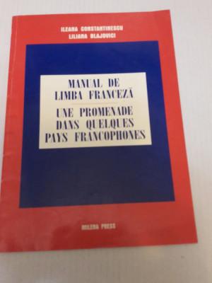 Manual de limba franceză - Ileana Constantinescu, Liliana Blajovici foto