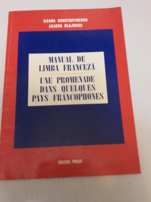 Manual de limba franceză - Ileana Constantinescu, Liliana Blajovici