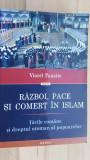 Razboi, pace si comert in Islam- Viorel Panaite