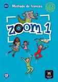 Zoom 1 – Livre de l'élève + CD