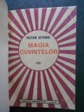 VICTOR EFTIMIU - MAGIA CUVINTELOR (1942, prima editie)