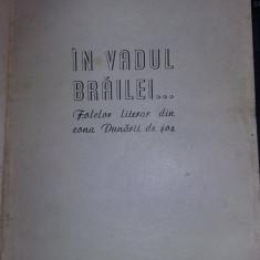 carte 1970,IN VADUL BRAILEI..Folclor literar zona Dunarii de jos,Ioan Brezeanu