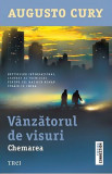 Vanzatorul de visuri. Chemarea | Augusto Cury, Trei