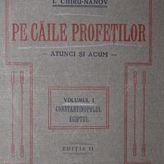 PE CAILE PROFETILOR - I . CHIRU - NANOV