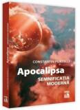 Apocalipsa. Semnificatia moderna/Constantin Portelli