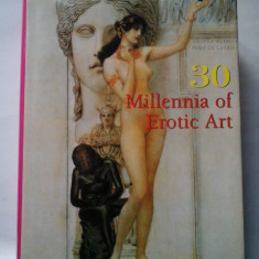 30 MILLENIA OF EROTIC ART - Album arta erotica
