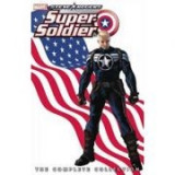 Steve Rogers: Super-soldier - The Complete Collection - Ed Brubaker, James Asmus