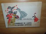 VASILICA ZIDARU POPA -COMBINATII DE LASETA CU BRODERIE ARTISTICA +5 PLANSE