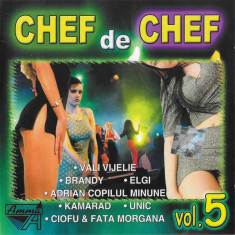 CD Chef De Chef Vol.5, original, manele
