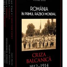 Set 4 volume - Romania in Primul Razboi Mondial | Petru Otu