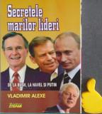 Secretele marilor lideri - Vladimir Alexe cod 9789738471023