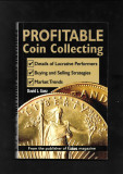 Krause Publications - Profitable Coin Collecting - David L. Ganz - 2008