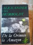 De la Orinoco la Amazon – Alexander von Humboldt