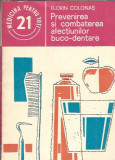 Prevenirea si combaterea afectiunilor buco-dentare - Florin Colonas