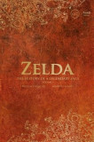 Zelda: The History of a Legendary Saga
