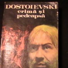 CRIMA SI PEDEAPSA-DOSTOIEVSKI-TRAD.STEFANA  VELISAR TEODOREANU-686 PG-, Alta editura