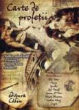 Carte de profetii - Colectiv