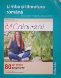 LIMBA SI LITERATURA ROMANA GHID COMPLET PENTRU BACALAUREAT - Dumitrache, Nicolae