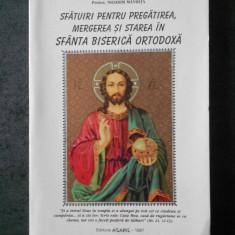 NICODIM MANDITA - SFATUIRI PENTRU PREGATIREA, MERGEREA SI STAREA IN SFANTA ...
