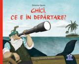 Ghici, ce e in departare?/Simona Epure