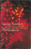 Caseta Aaron Neville – Aaron Neville's Soulful Christmas